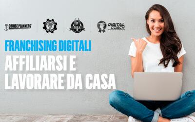 Franchising Digitali: affiliarsi e lavorare da casa