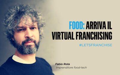 Food: Arriva il Virtual Franchising, la formula alla crisi dei ristoranti